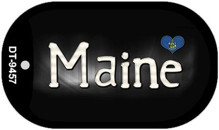 Maine Flag Script Novelty Metal Dog Tag Necklace DT-9457