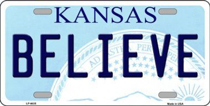 Believe Kansas Novelty Metal License Plate