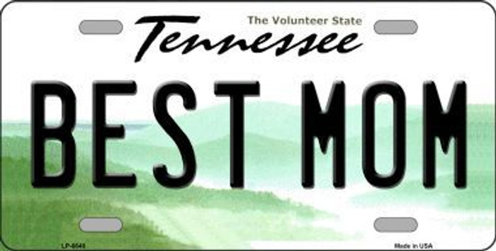 Best Mom Tennessee Novelty Metal License Plate