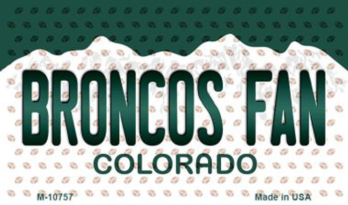 Broncos Fan Colorado State Novelty Metal Magnet M-10757