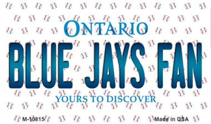 Blue Jays Fan Ontario State Novelty Metal Magnet M-10815