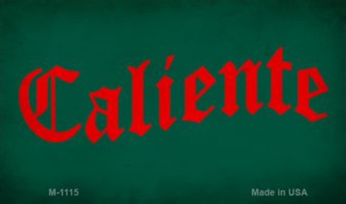 Caliente Novelty Metal Magnet M-1115