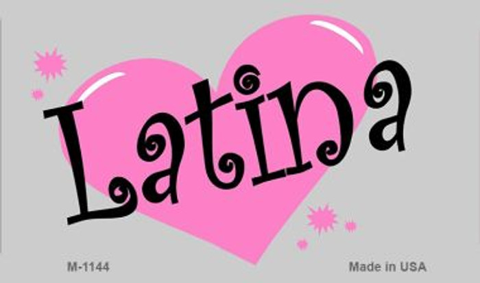 Latina Novelty Metal Magnet M-1144