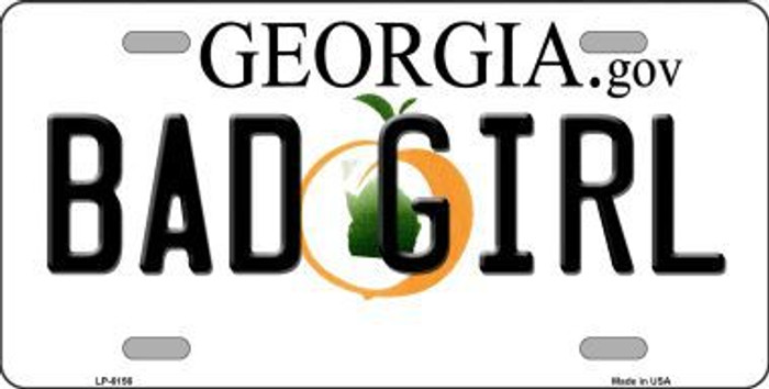 Bad Girl Georgia Novelty Metal License Plate