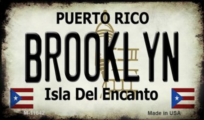 Brooklyn Puerto Rico Novelty Metal Magnet M-11642