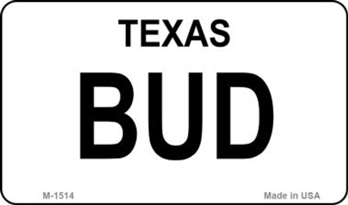 Bud Texas State Novelty Metal Magnet M-1514