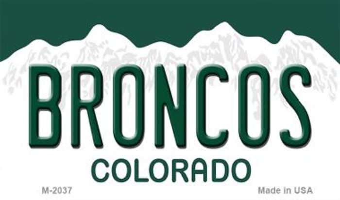 Broncos Colorado State Novelty Metal Magnet M-2037