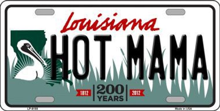 Hot Mama Louisiana Novelty Metal License Plate