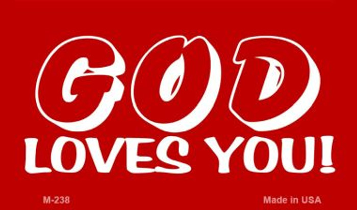 God Loves You Novelty Metal Magnet M-238