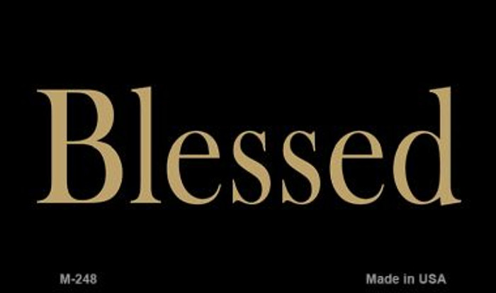 Blessed Novelty Metal Magnet M-248