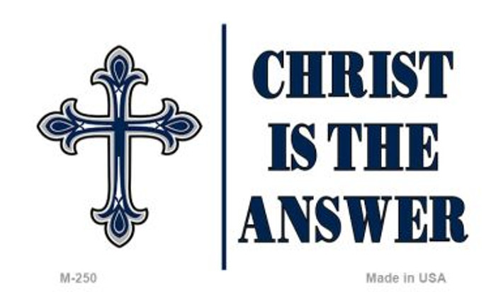 Christ Is The Answer Novelty Metal Magnet M-250