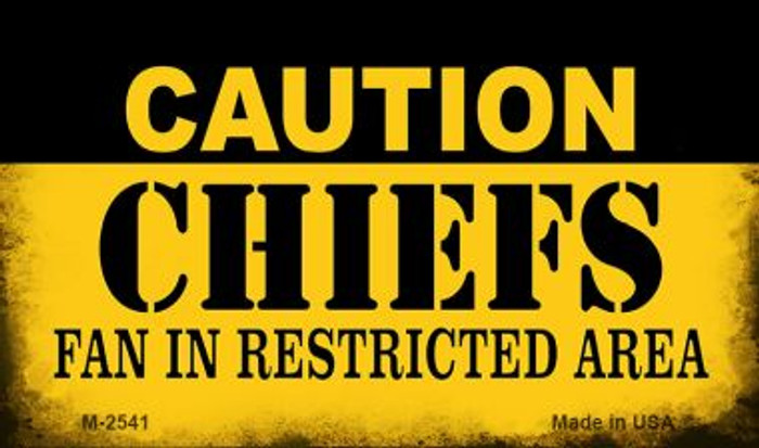Caution Chiefs Fan Area Novelty Metal Magnet M-2541