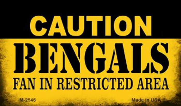Caution Bengals Fan Area Novelty Metal Magnet M-2546