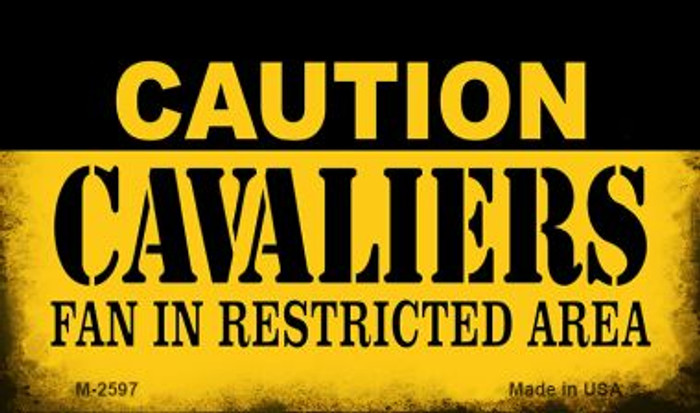 Caution Cavaliers Fan Area Novelty Metal Magnet M-2597