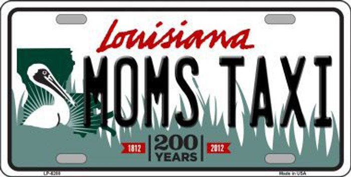 Moms Taxi Louisiana Novelty Metal License Plate