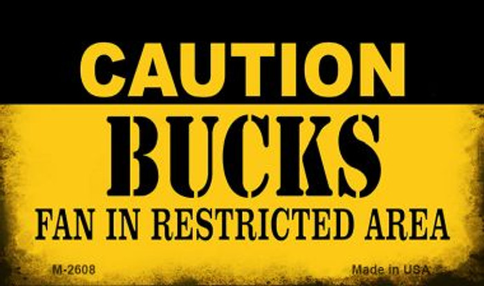 Caution Bucks Fan Area Novelty Metal Magnet M-2608