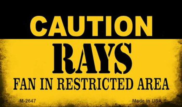 Caution Rays Fan Area Novelty Metal Magnet M-2647