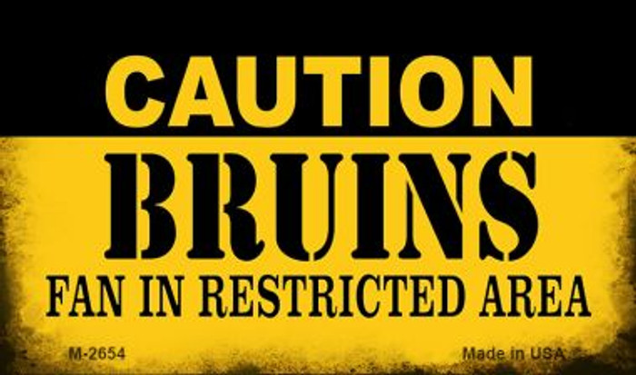 Caution Bruins Fan Area Novelty Metal Magnet M-2654
