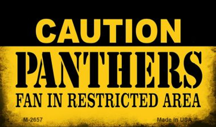 Caution Panthers Fan Area Novelty Metal Magnet M-2657