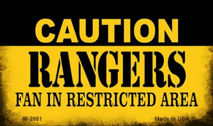 Caution Rangers Fan Area Novelty Metal Magnet M-2661