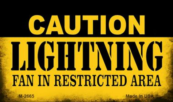 Caution Lightning Fan Area Novelty Metal Magnet M-2665