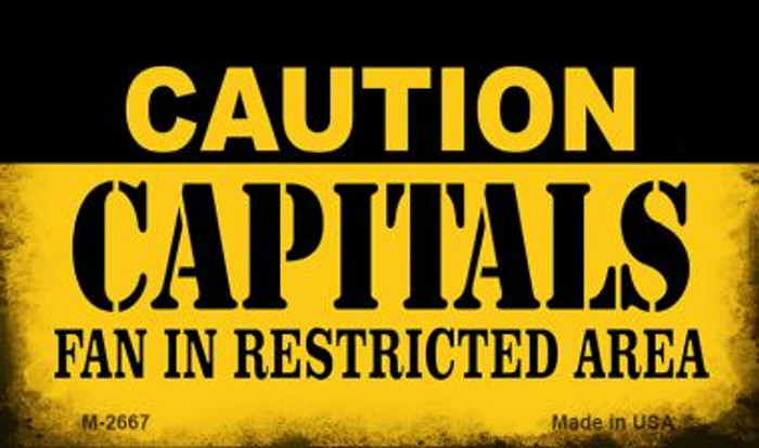 Caution Capitals Fan Area Novelty Metal Magnet M-2667