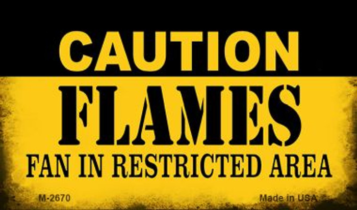 Caution Flames Fan Area Novelty Metal Magnet M-2670