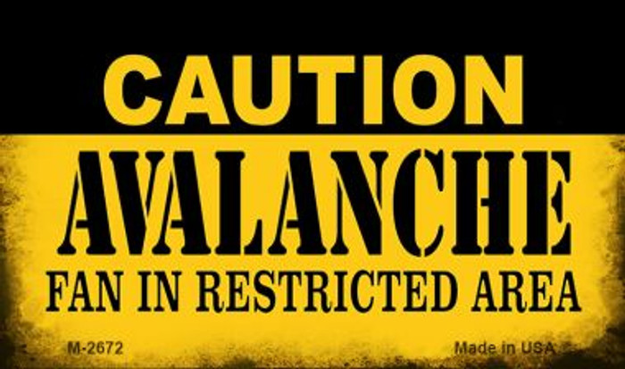 Caution Avalanche Fan Area Novelty Metal Magnet M-2672