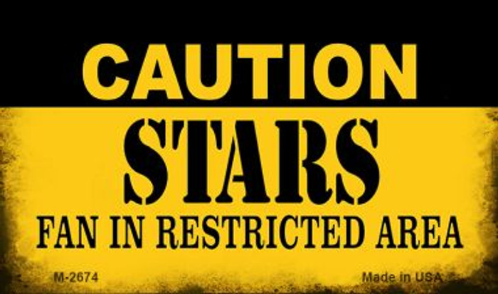 Caution Stars Fan Area Novelty Metal Magnet M-2674