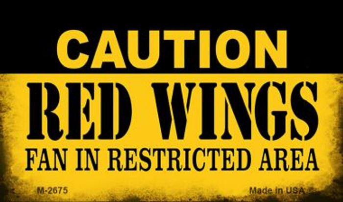 Caution Red Wings Fan Area Novelty Metal Magnet M-2675