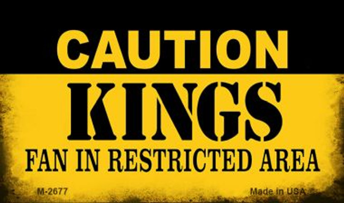 Caution Kings Fan Area Novelty Metal Magnet M-2677