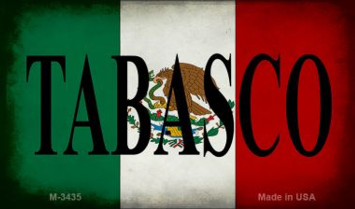 Tabasco Mexico Flag Novelty Metal Magnet M-3435