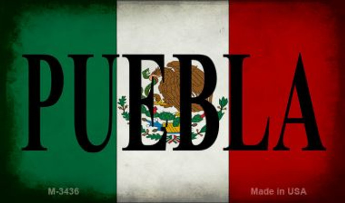 Puebla Mexico Flag Novelty Metal Magnet M-3436