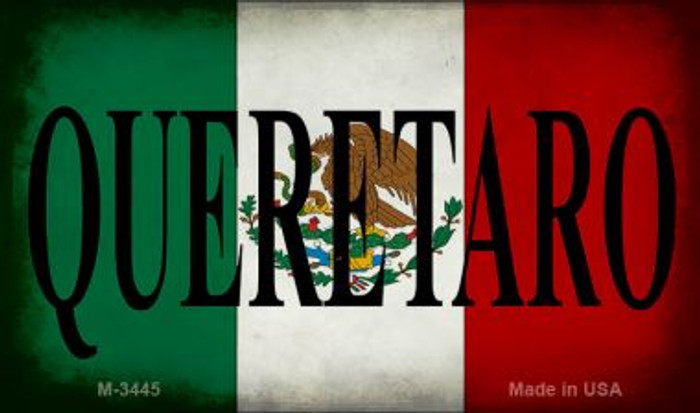 Queretaro Mexico Flag Novelty Metal Magnet M-3445