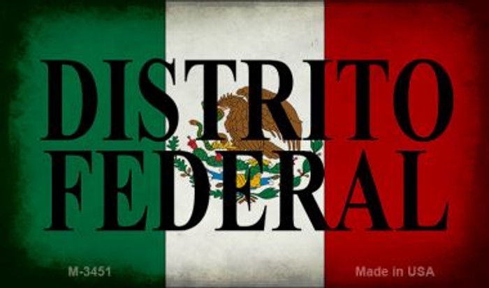 Distrito Federal Mexico Flag Novelty Metal Magnet M-3451