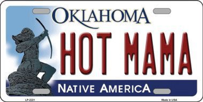 Hot Mama Oklahoma Novelty Metal License Plate LP-6221