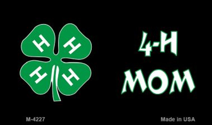 4-H Mom Novelty Metal Magnet M-4227