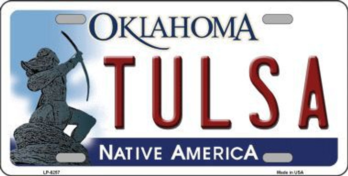 Tulsa Oklahoma Novelty Metal License Plate LP-6257