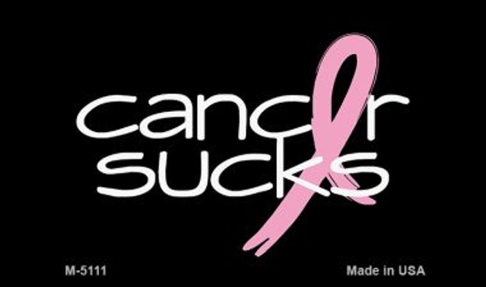 Cancer Sucks Novelty Metal Magnet M-5111