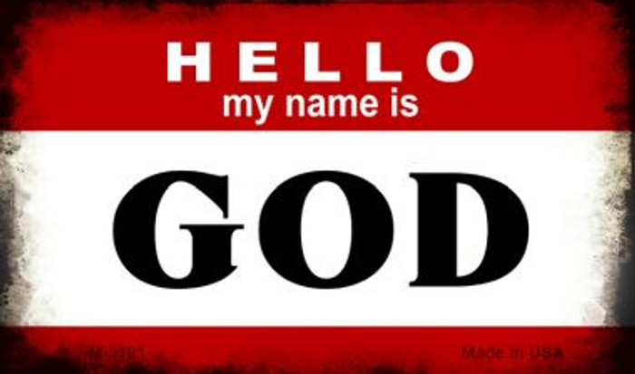 Hello My Name Is God Novelty Metal Magnet M-5191
