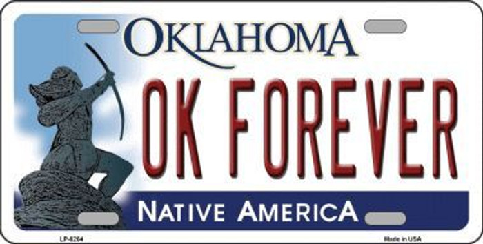 Ok Forever Oklahoma Novelty Metal License Plate LP-6264