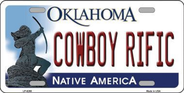 Cowboy Rific Oklahoma Novelty Metal License Plate LP-6266