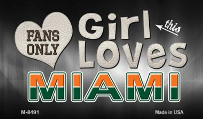 This Girl Loves Her Miami Novelty Metal Magnet M-8491