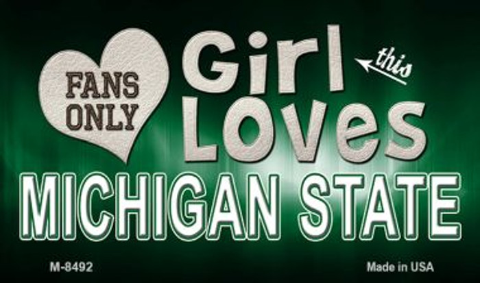 This Girl Loves Her Michigan State Novelty Metal Magnet M-8492