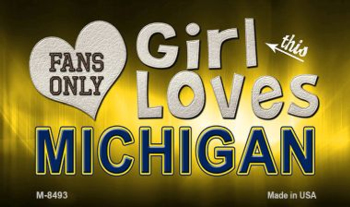 This Girl Loves Her Michigan Novelty Metal Magnet M-8493