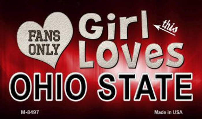 This Girl Loves Her Ohio State Novelty Metal Magnet M-8497