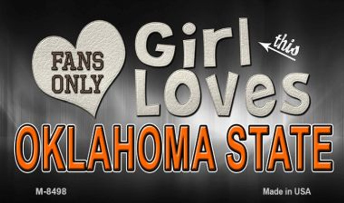 This Girl Loves Her Oklahoma State Novelty Metal Magnet M-8498