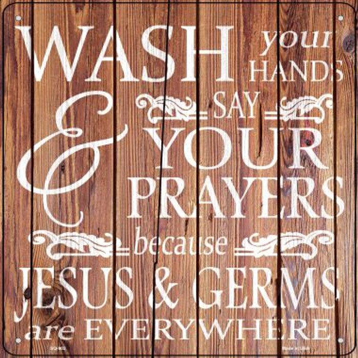 Jesus and Germs Novelty Metal Square Sign SQ-902