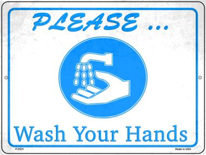 Please Wash Your Hands Novelty Metal Parking Sign P-2825