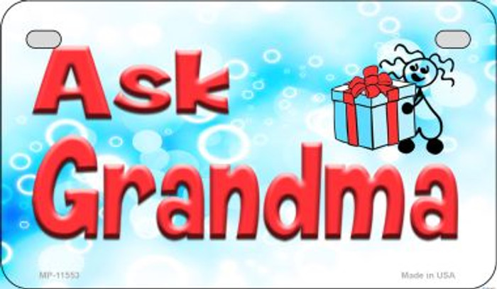 Ask Grandma Novelty Metal Motorcycle Plate MP-11553